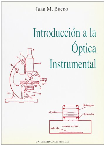 9788483710753: Introduccion a la Optica Instrumental