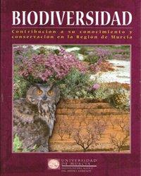 9788483711859: Biodiversidad: Contribucion a su conocimiento y conservacion en la region de murcia
