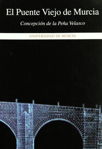 9788483712702: Puente Viejo de Murcia, El