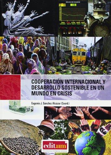 9788483712818: Cooperación internacional y desarrollo sostenible en un mundo en crisis