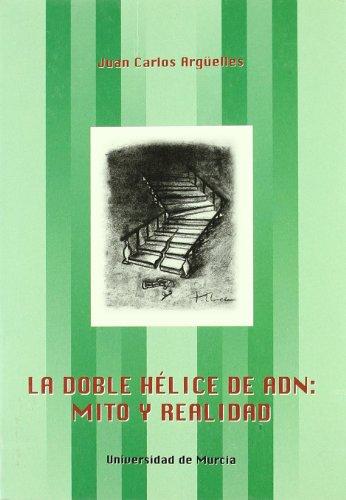 9788483713716: La doble helice de ADN : mito y realidad