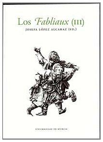 9788483713723: Fabliaux (iii), los
