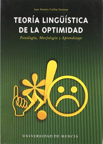 9788483714409: Teoría lingüística de la optimidad : fonología, mo