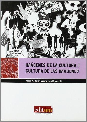 9788483716625: Imágenes de la Cultura, Cultura de las Imágenes: Interculturalidad, interdisciplinairedad, transnacionalismo