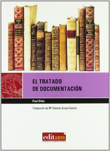 9788483717035: Tratado de documentación