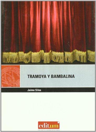 9788483717073: Tramoya y bambalina