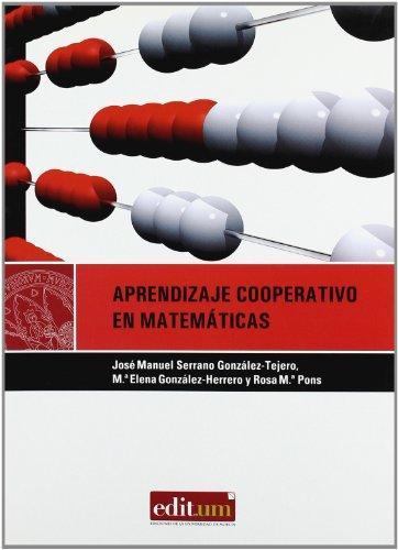 9788483717202: Aprendizaje Cooperativo en Matematicas. 2ª Ed.: Diseño de actividades en educacion infantil, primaria y secundaria (Editum Aprender) - 9788483717202
