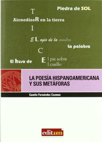 La poesia hispanoamericana y sus metaforas/ The: Camilo Fernandez Cozman