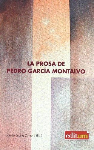 9788483717745: La Prosa de Pedro Garcia Montalvo