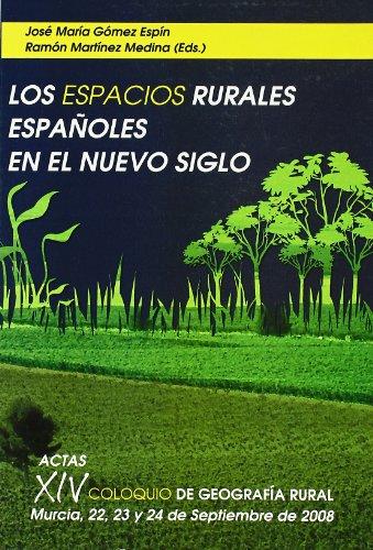 9788483717790: Los espacios rurales españoles en el nuevo siglo