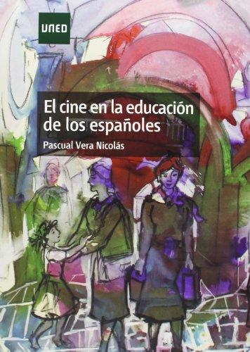 9788483718216: El Cine en la Educación de los Españoles
