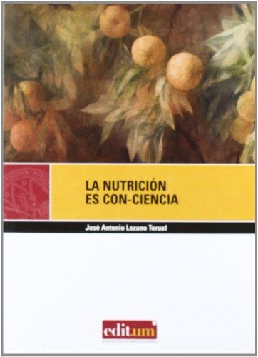 9788483718391: La nutrición es con-ciencia