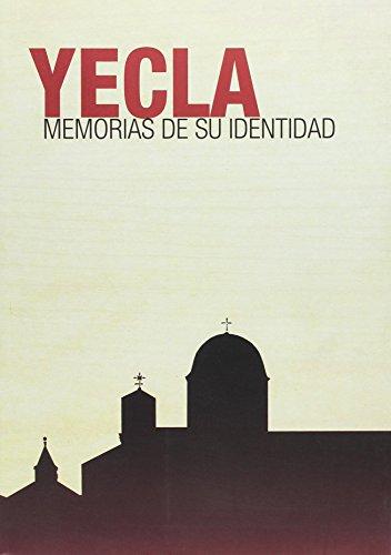 9788483718988: Yecla. Memorias de Su Identidad