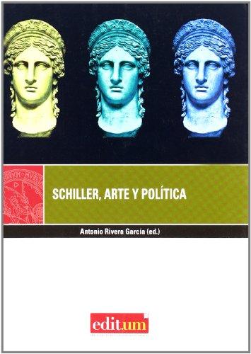 9788483719220: Schiller, Arte y Política