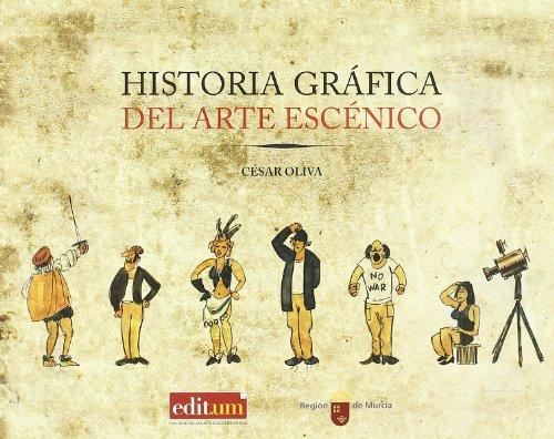 Historia grÁfica del arte escÉnico: Oliva Olivares, Cesar