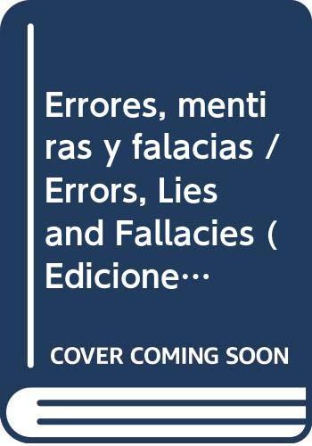 9788483721407: Errores, mentiras y falacias / Errors, Lies and Fallacies (Ediciones Del Prado) (Spanish Edition)