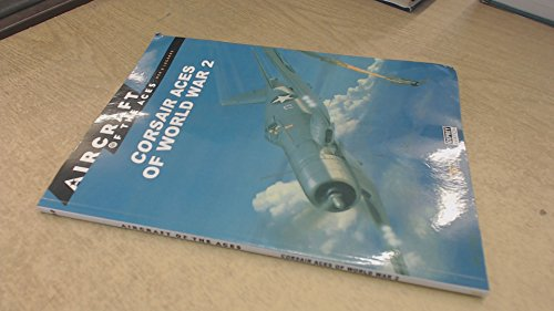 9788483722244: Aircraft of the Aces: Men and Legends - No.10. Corsair Aces of World War 2