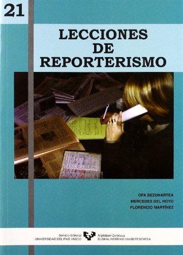9788483730478: 21 Lecciones De Reporterismo