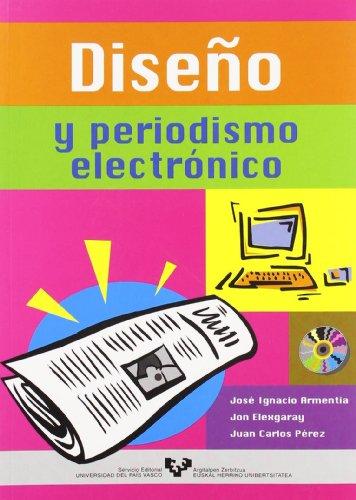 Diseno y Periodismo Electronico (Hardback): Jose Ignacio Armentia