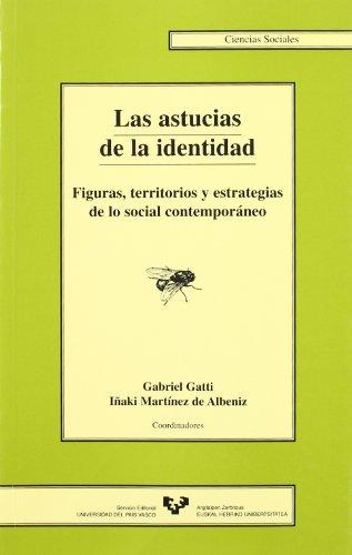 Las astucias de la identidad. Figuras, territorios: Gatti Casal De