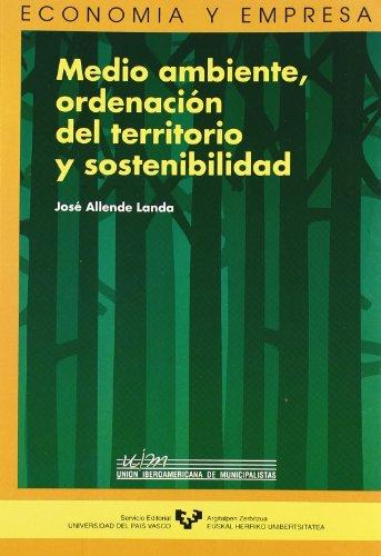 9788483732908: Medio ambiente, ordenación del territorio y sostenibilidad (Economía y empresa) (Spanish Edition)