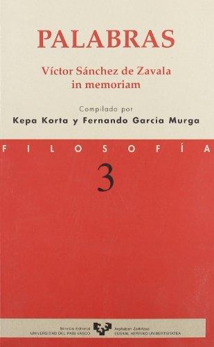 9788483732946: Palabras. Víctor Sánchez de Zavala in memoriam (Serie de Filosofía)