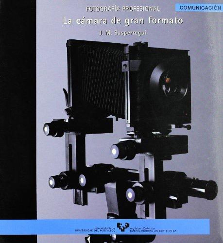 9788483734032: La cámara de gran formato : fotografía profesional