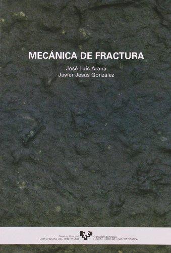9788483734551: Mecánica de fractura