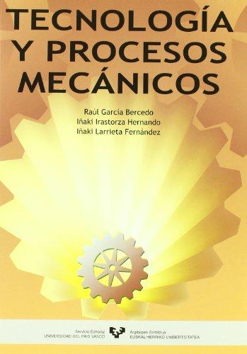 9788483735268: Tecnología y procesos mecánicos