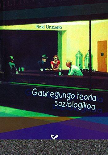 9788483739020: Gaur egungo teoria soziologikoa (Unibertsitateko Eskuliburuak - Manuales Universitarios)
