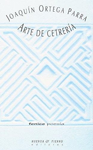 9788483740361: Arte de cetrería (Fenice Poesía)