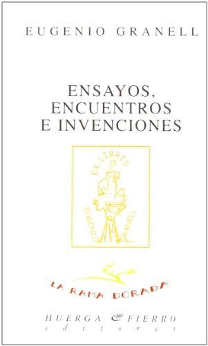 9788483740613: Ensayos, encuentros e invenciones. Edición y prólogo de César Antonio Molina.
