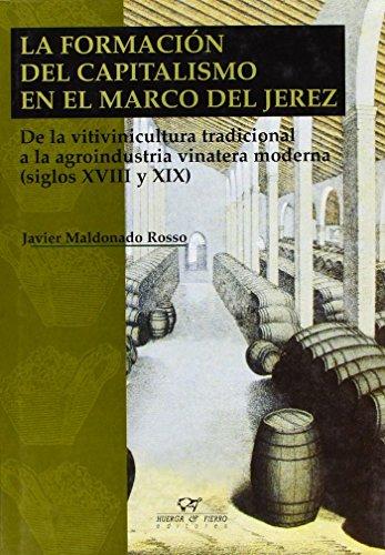 9788483740866: La formación del capitalismo en el marco de Jerez (Ensayo)