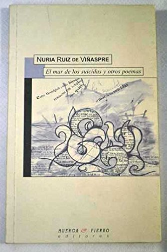 9788483741665: El mar de los suicidas y otros poemas (Fenice poesía) (Spanish Edition)