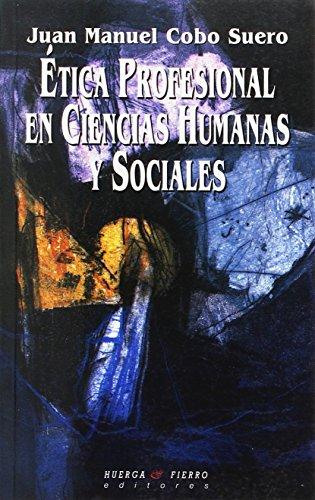 9788483742471: Ética profesional en ciencias humanas y sociales