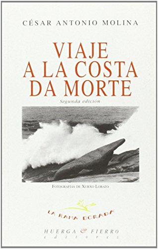 9788483743904: Viaje a la costa da morte (La rama dorada - Ensayos literarios)