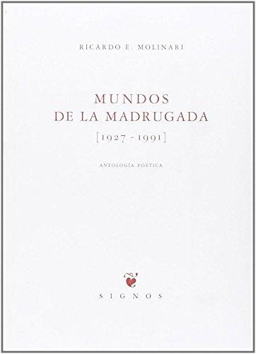 9788483743935: Mundos de la madrugada (1927-1991): Antología poética (Signos)