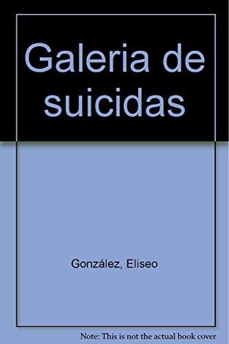 9788483743973: Galeria de suicidas