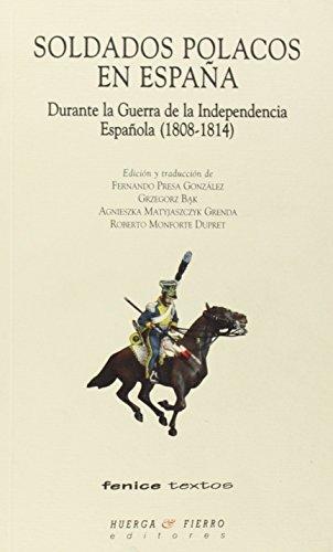 9788483744949: Soldados polacos en España : durante la Guerra de la Independencia Española 1808-1814
