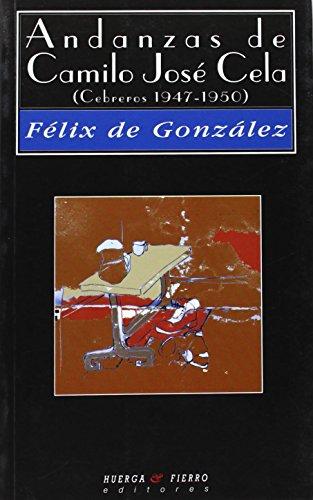 9788483745090: Andanzas de Camilo José Cela (Cebreros 1947-1950): Novela (Narrativa)