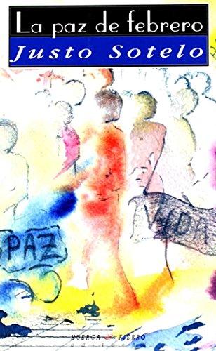 9788483745762: La paz de febrero (Narrativa)