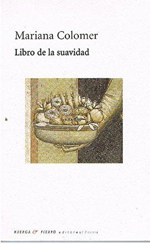 9788483747308: Libro de la suavidad