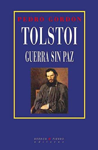 9788483747810: Tolstoi. Guerra Sin Paz (BIOGRAFÍAS)