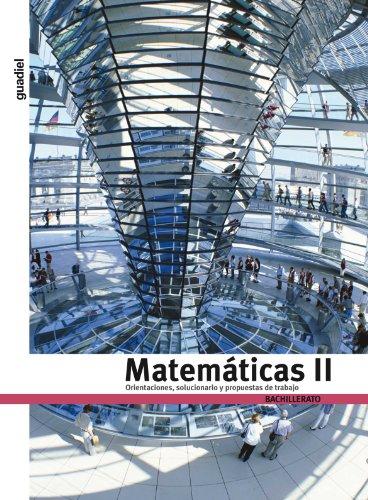 9788483791936: Orientaciónes y Solucionario Matemáticas II - 9788483791936