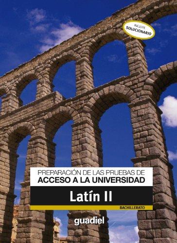 9788483792025: Preparación de las Pruebas de Acceso a La Universidad Latin II - 9788483792025
