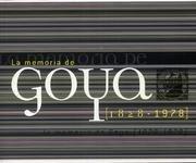 La Memoria de Goya (1828-1978) (Spanish Edition): Gobierno de Aragon Departamento de Educacion