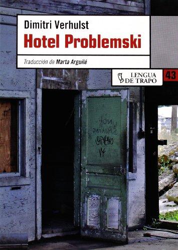 9788483810231: Hotel Problemski/ Problemski Hotel