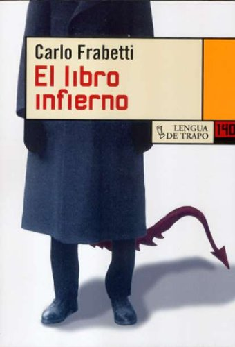 9788483810309: El libro infierno/ The Hell Book (Nueva Biblioteca) (Spanish Edition)