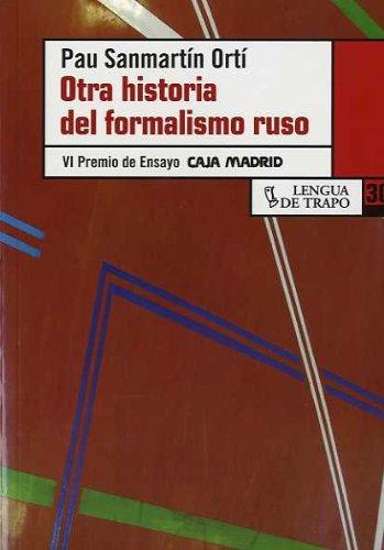 9788483810347: Otra historia del formalismo ruso/ Another History Of The Russian Formalism (Desordenes) (Spanish Edition)