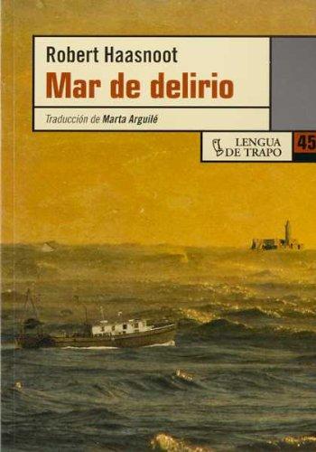 Mar de delirio - Haasnoot, Robert